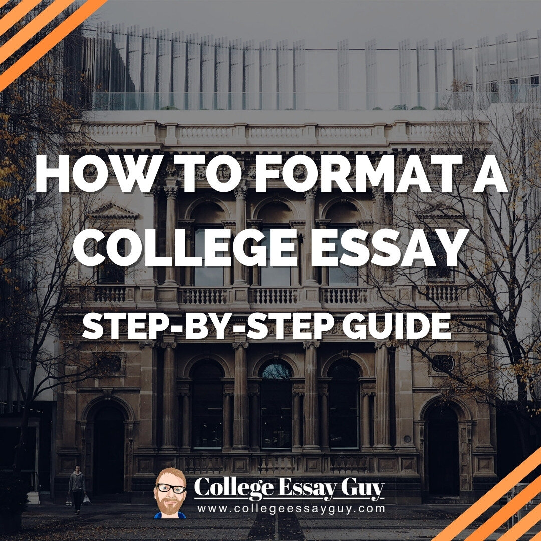 How to Format a College Essay: Step-by-Step Guide