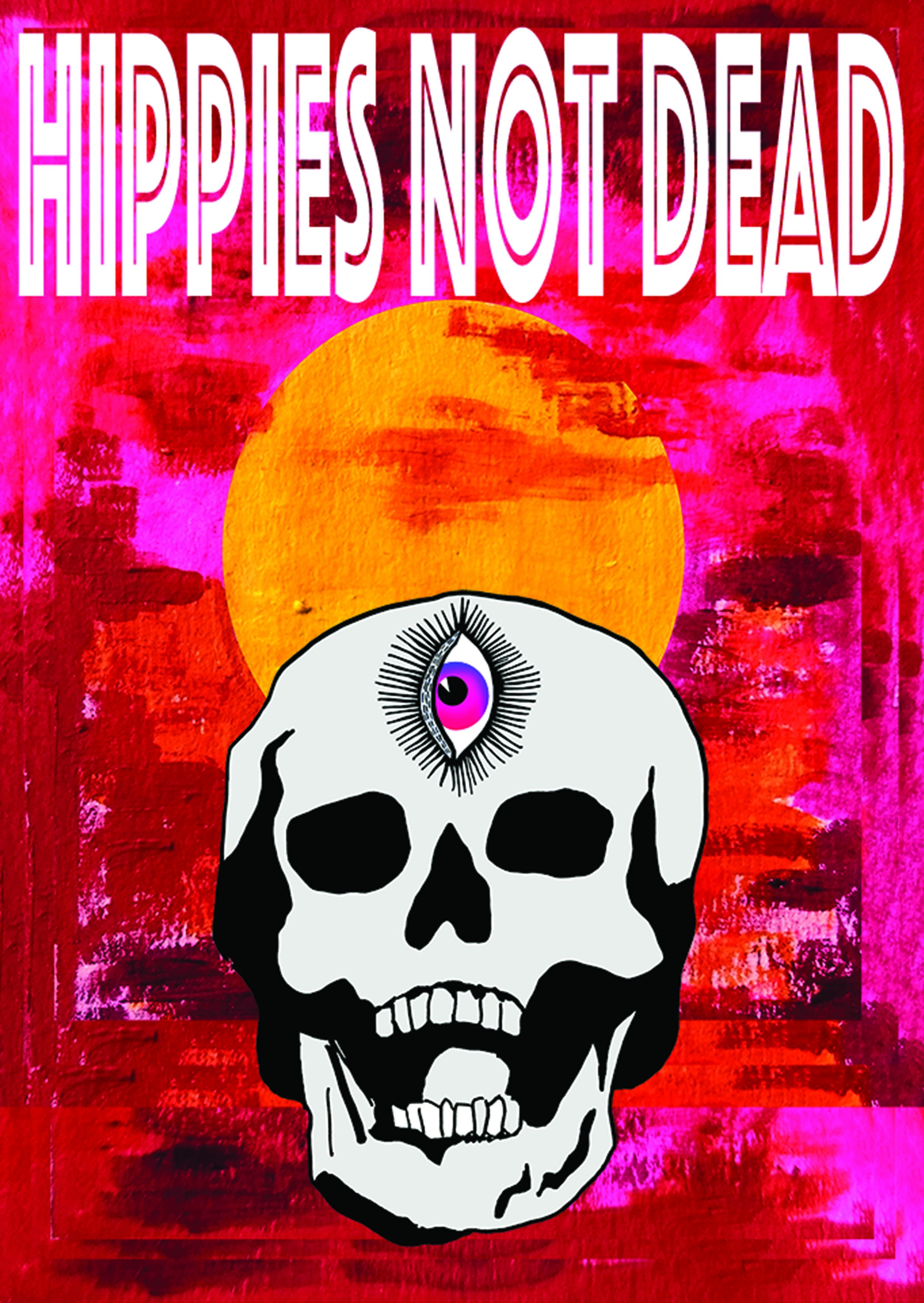 Hippies Not Dead Poster  €9.99–€14.99 Available in A4, A3
