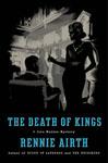 Airth, Rennie THE DEATH OF KINGS.jpg