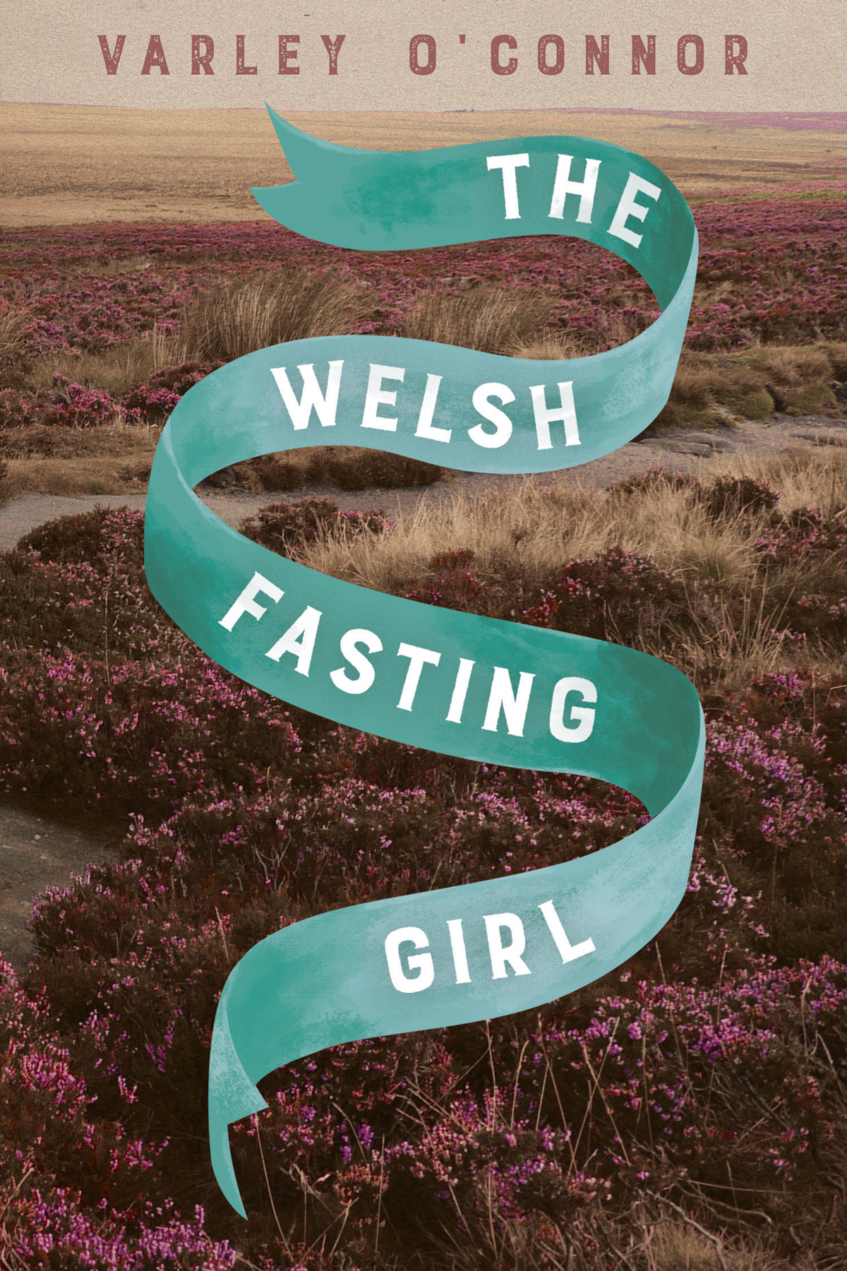 O'Connor, Varley THE WELSH FASTING GIRL.jpg