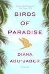 Abu-Jaber, Diana BIRDS OF PARADISE (hc).jpg