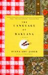 Abu-Jaber, Diana THE LANGUAGE OF BAKLAVA.jpg