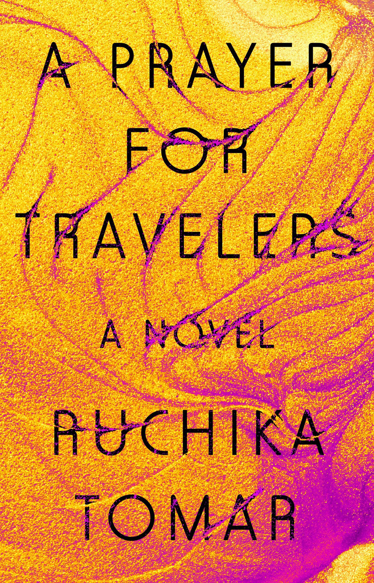 Tomar, Ruchika A PRAYER FOR TRAVELERS.jpg