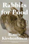 Kirshenbaum, Binnie RABBITS FOR FOOD.jpg