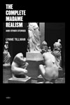 Tillman, Lynne THE COMPLETE MADAME REALISM AND OTHER STORIES.jpg