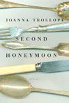 Trollope, Joanna SECOND HONEYMOON.jpg