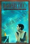 Otto, Whitney THE PASSION DREAM BOOK.jpg