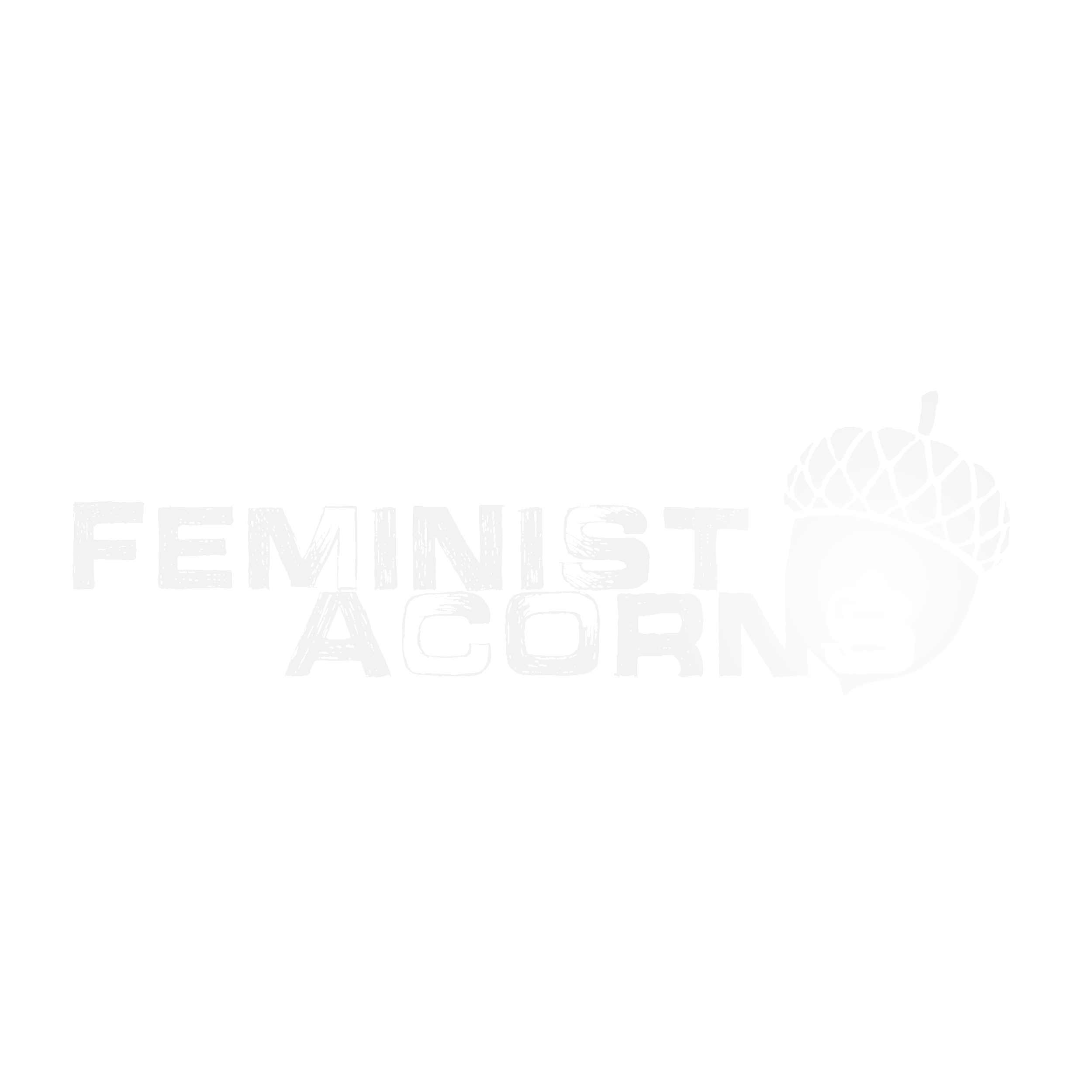 Selections from  Feminist Acorns:   Raised Right   Failure is Not an Option