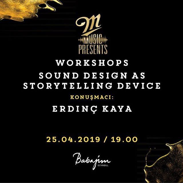 """M Music Presents kapsamında bugün """"sound design as story device"""" adlı workshop @babajimistanbul 'da. Ücretsiz yapılacak seminere başvuru için mmusicpresents.com @itschillertime"""