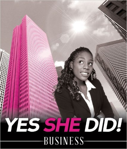 Yes She Did Business