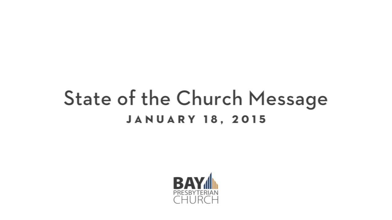 State of the Church 2015 - Bay Presbyterian Church
