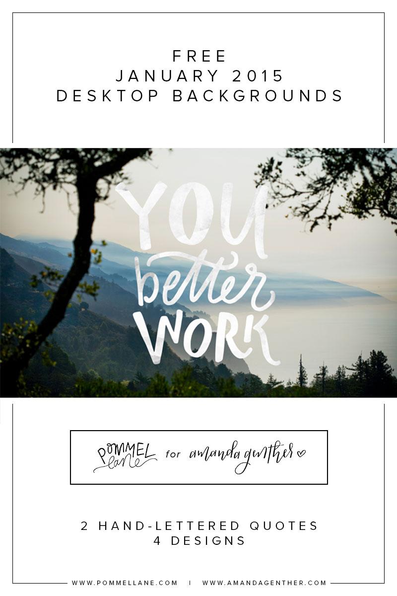 You Better Work - January 2015     free desktop background downloads