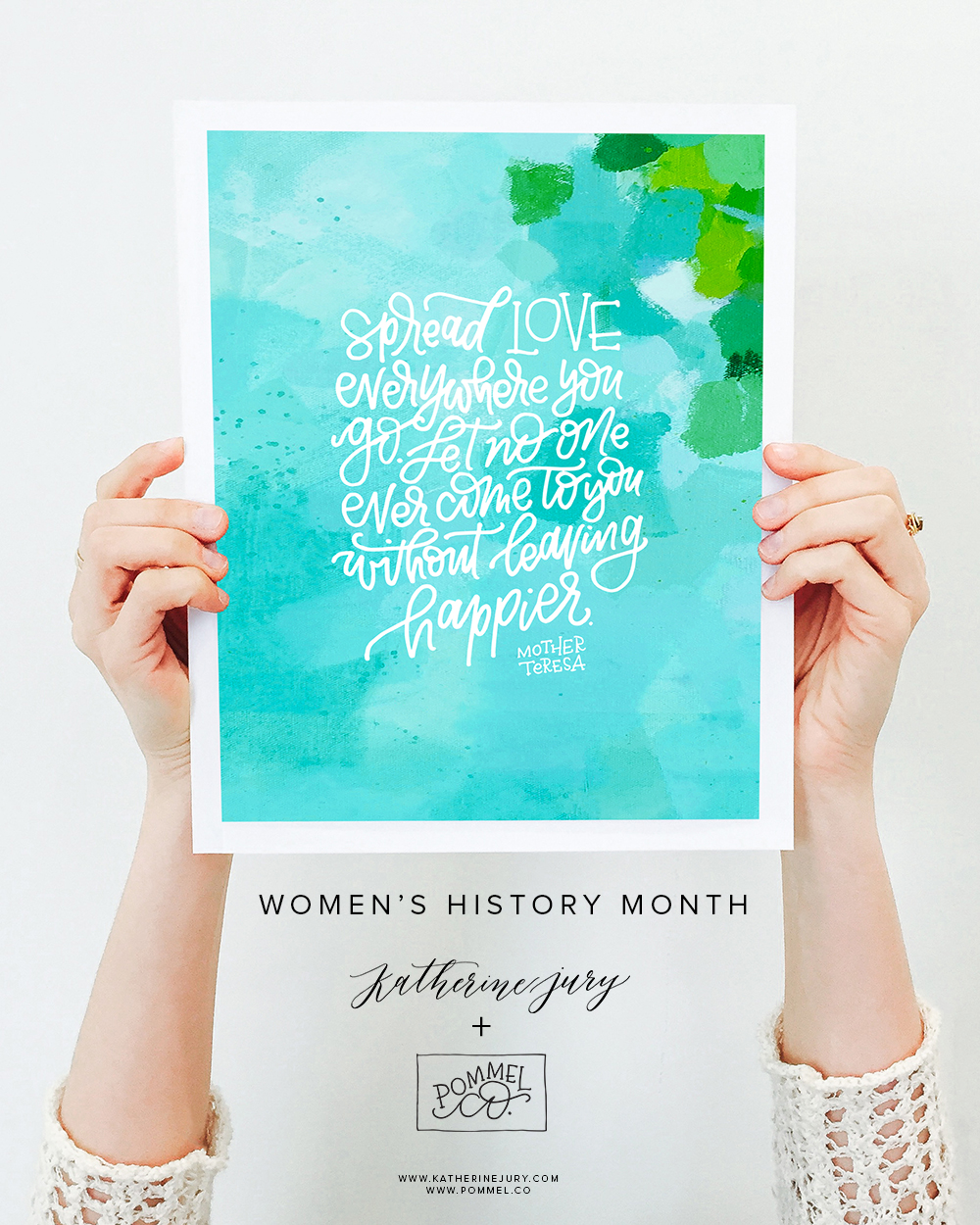 Women's History Month Project by Katherine Jury and Pommel Co.  |  Visit www.katherinejury.com to shop the collection!  #womenshistorymonth #motherteresa #print