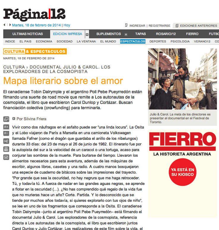 A Pagina12 story with co-director Tobin Dalrymple of the new Julio Cortazar movie.