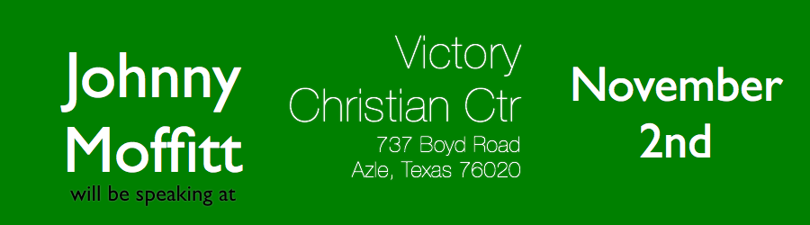 Please join us at Victory Christian Center.    November 2nd   737 Boyd Road   Azle, TX 76020