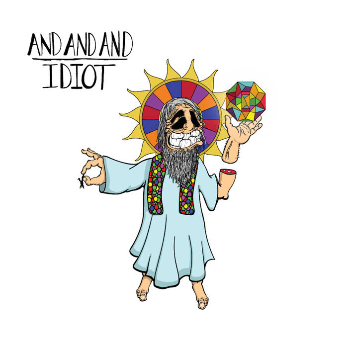 And And And - Idiot - production / engineering / mixing