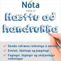"""Nóta.is - Hættu að handrukka   Ný markaðsskilaboð fyrir nóta.is þar sem lögaðilar eru hvattir til að senda rafræna reikninga á netinu í stað þess að """"handrukka"""" á gamla mátann."""