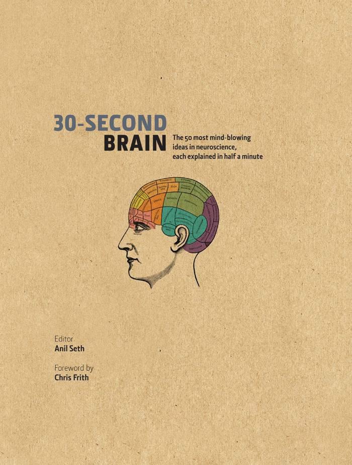 30-Second Brain, edited by Anil Seth
