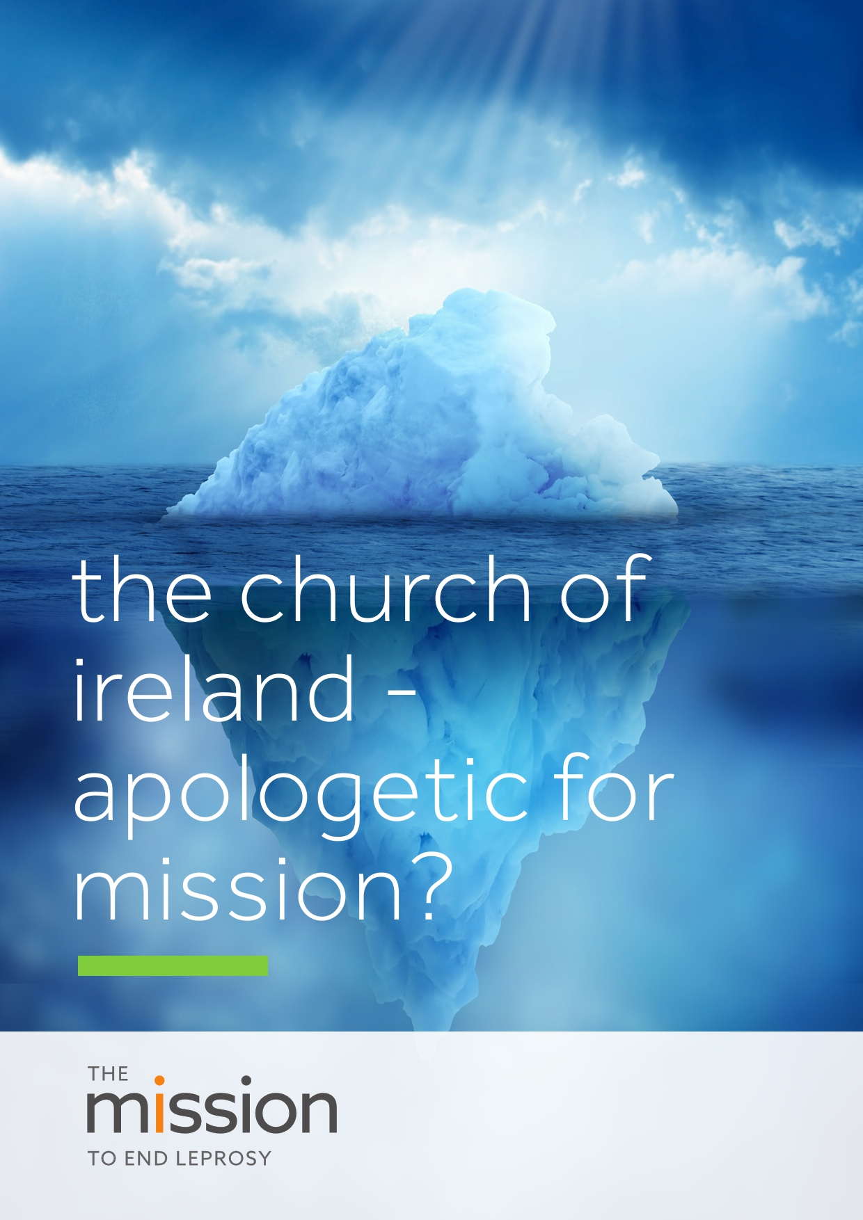 The Church of Ireland - Apologetic for Mission?