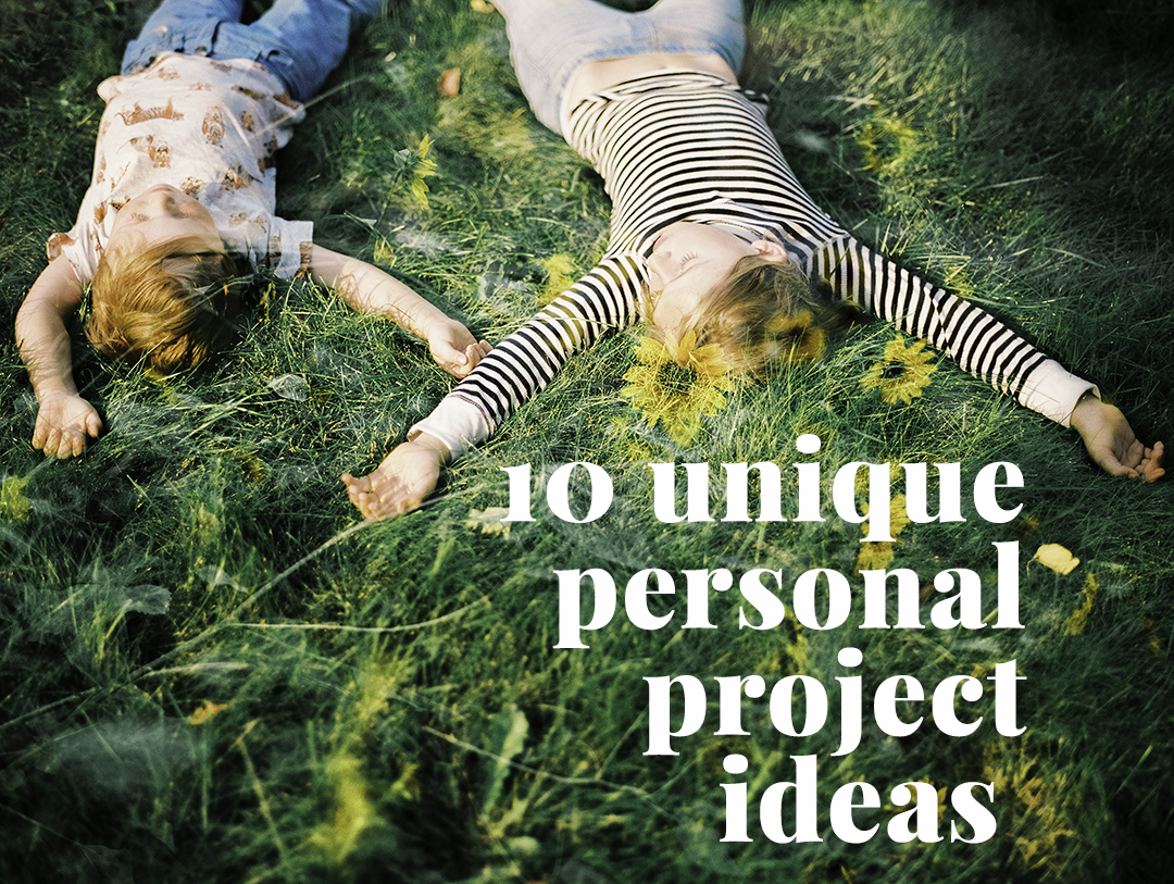 10 unique personal project ideas.jpg