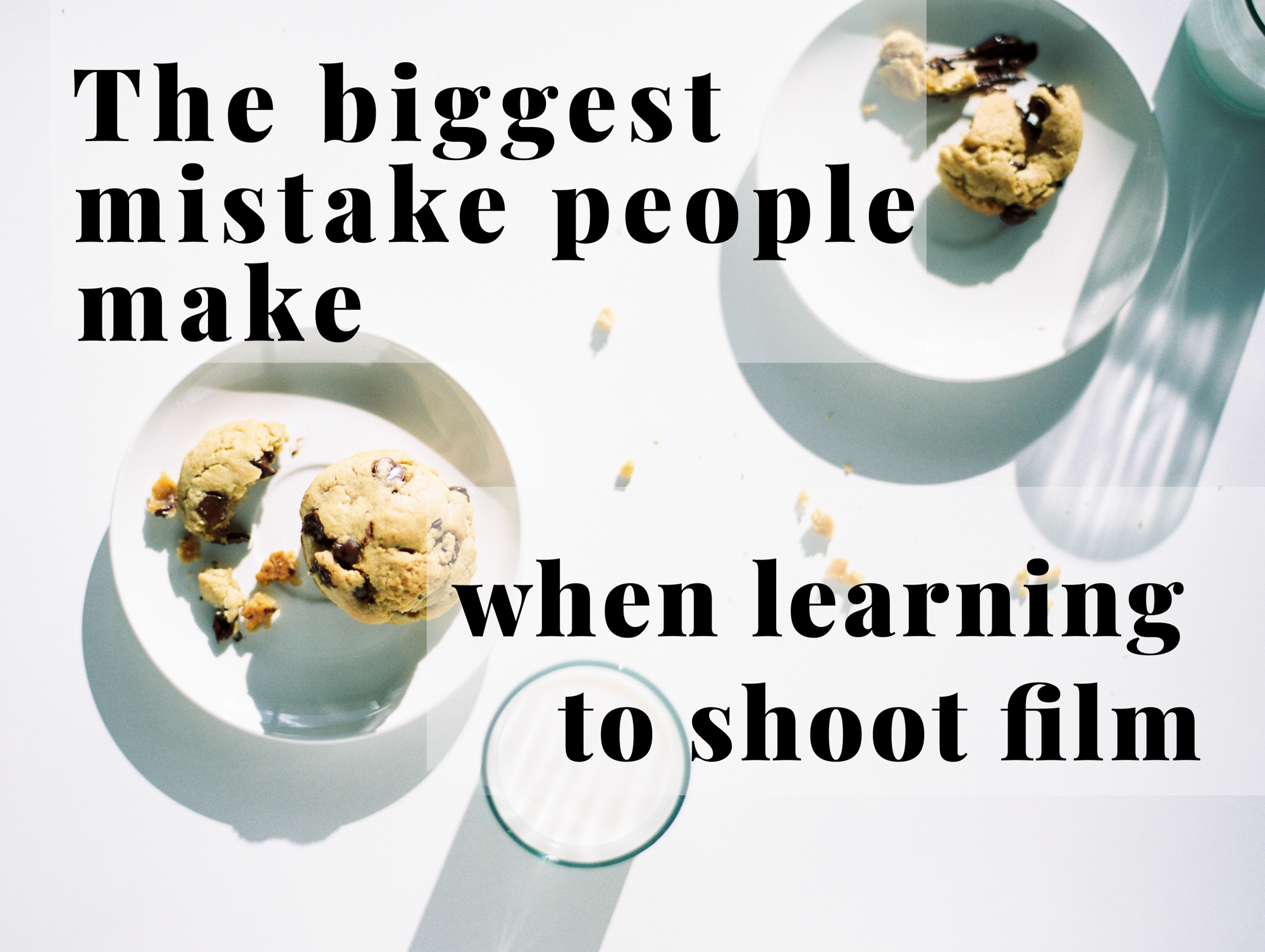 melesemiller_FILM SHOOTERS BIG MISTAKE.JPG