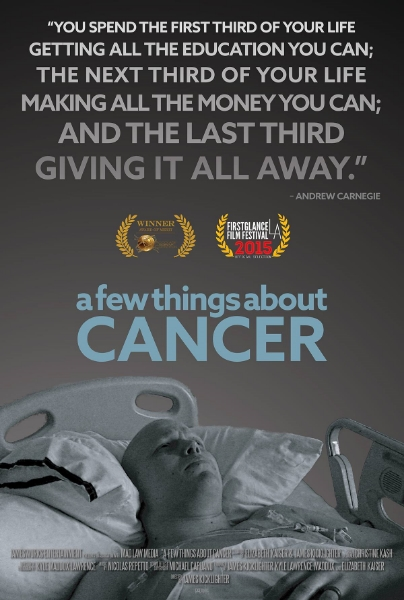 "Official poster for ""A Few Things About Cancer"""