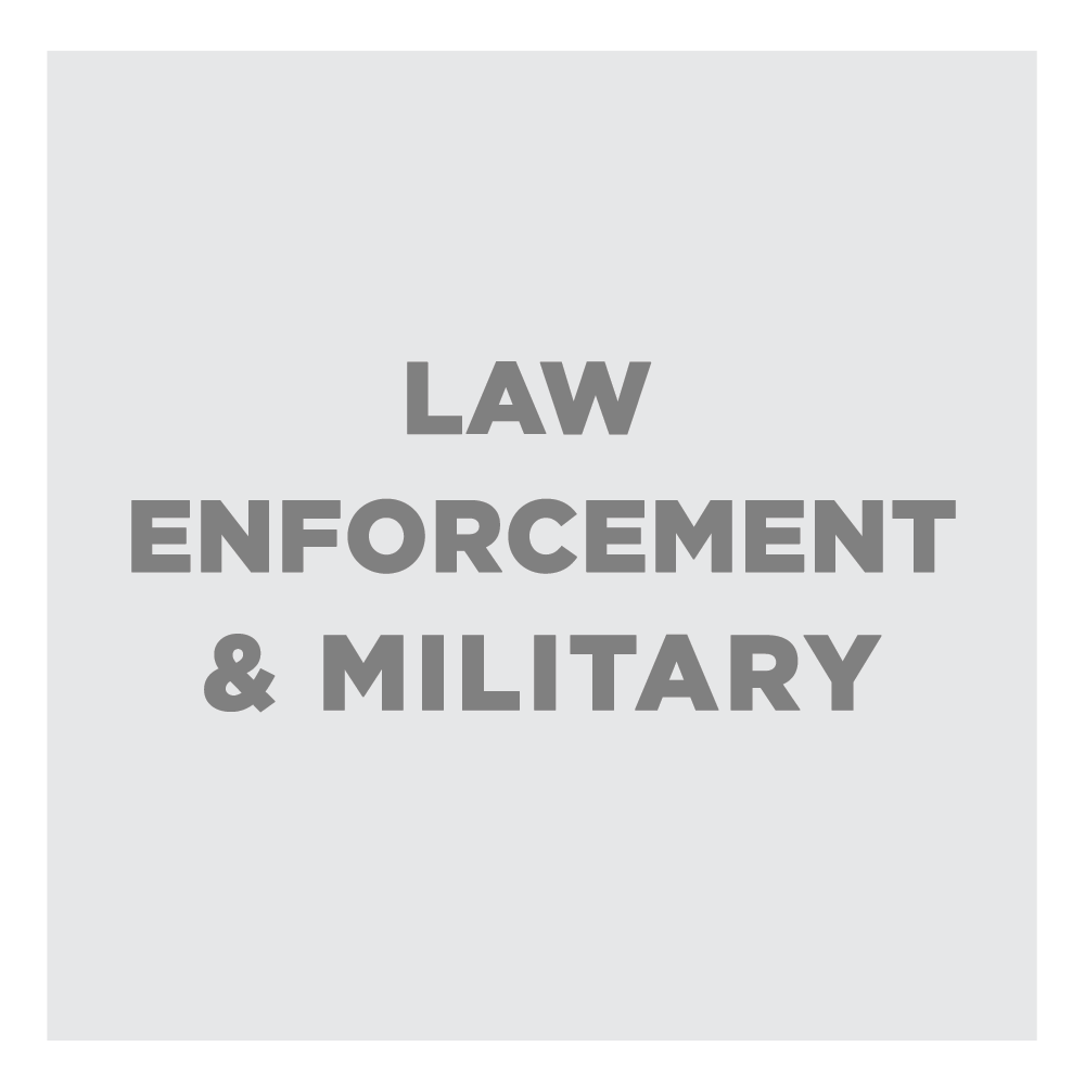 Law Enforcement & Military