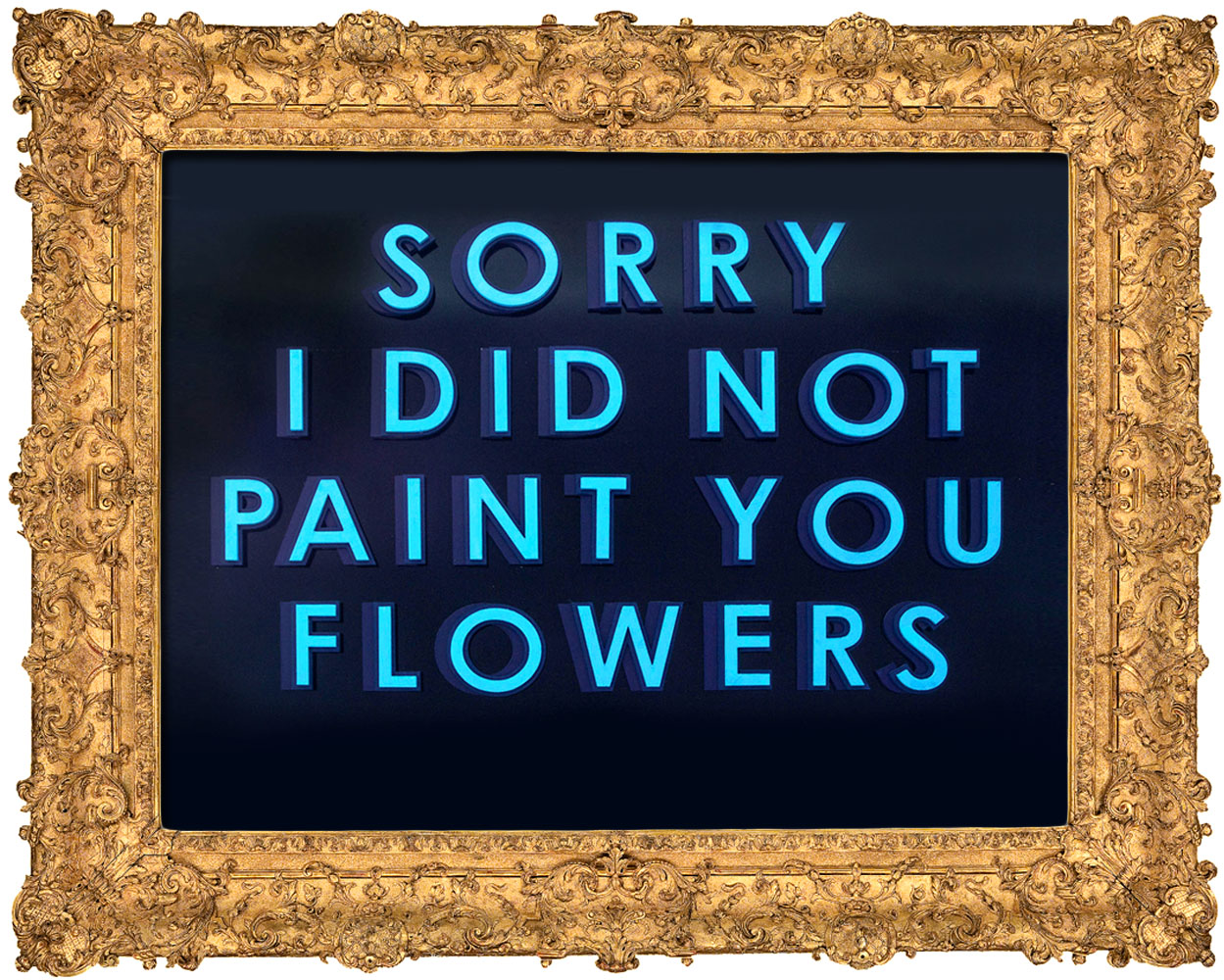 I did not paint you flowers.jpg
