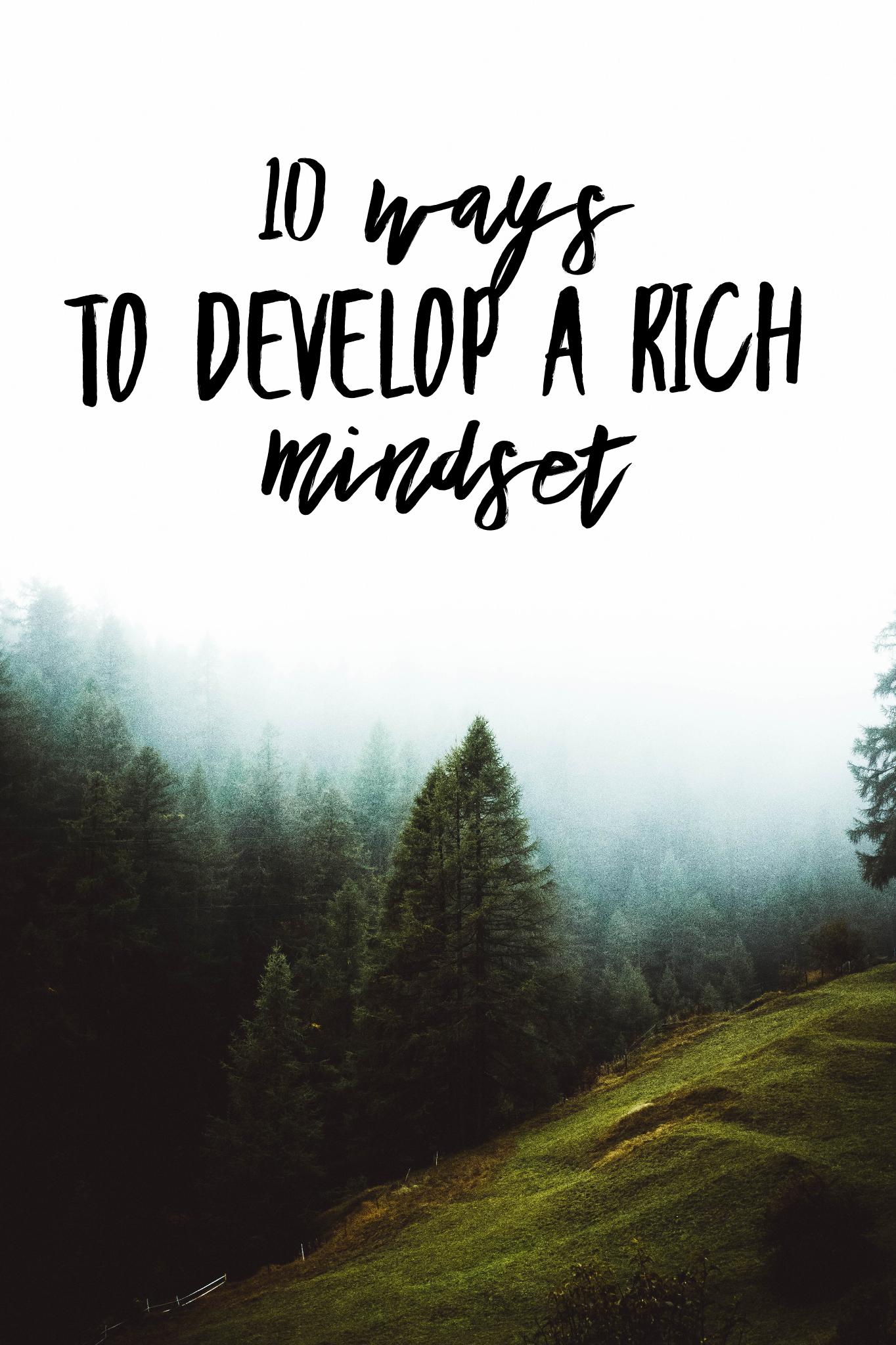 10 Ways to Develop a Rich Mindset