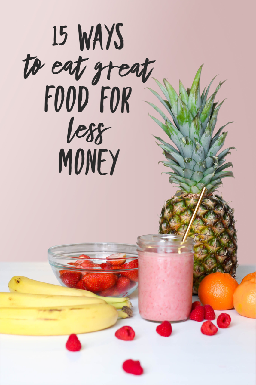 15 Ways to Eat Great Food for Less Money - how to enjoy delicious food on a budget.