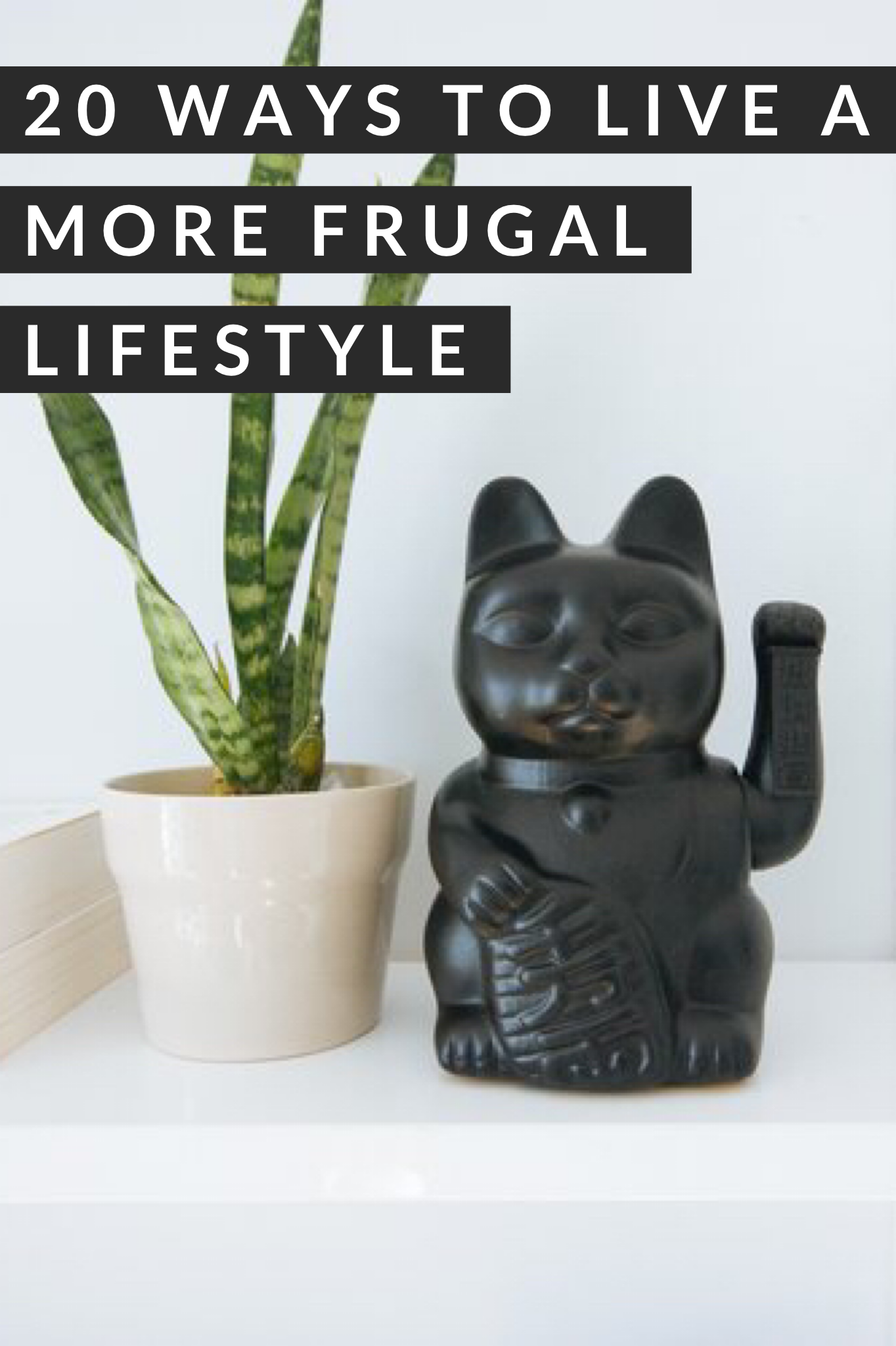 20 Ways to Live a More Frugal Lifestyle. We all know that less is more. There are loads of reasons we should all try to live a little more frugally: so we can save more, so we can give more away, because it feels better to spend money on experiences rather than accumulating things.