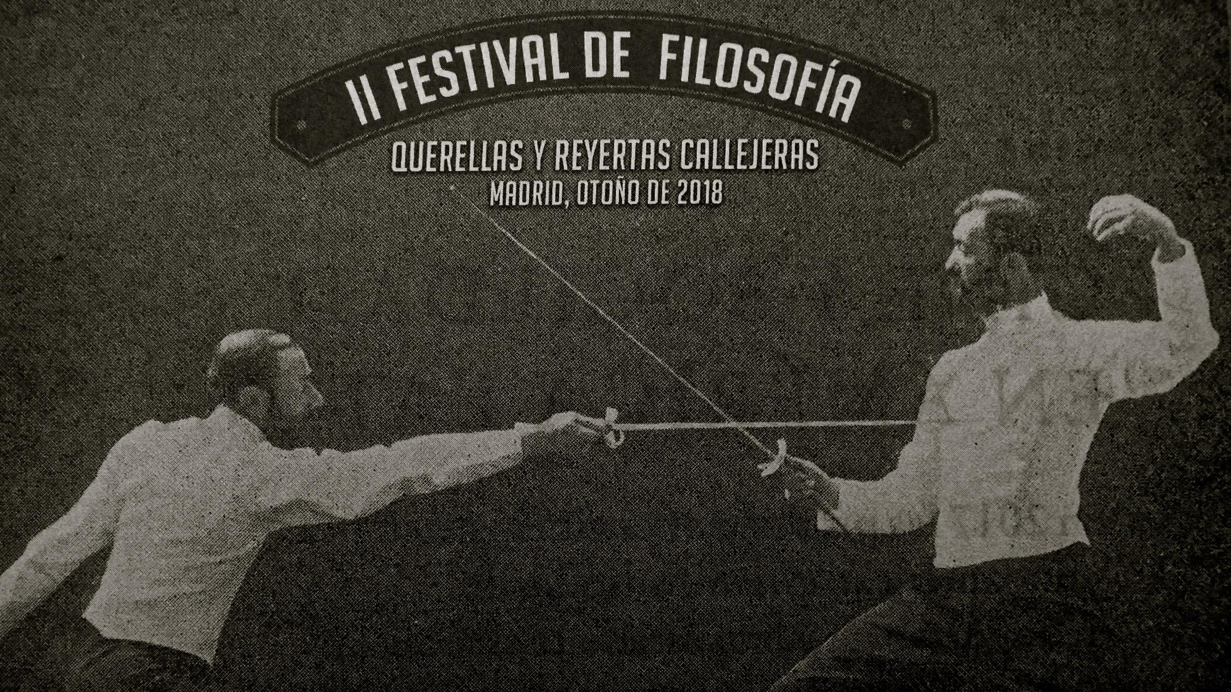 Festival Filosofía Querellas y reyertas callejeras