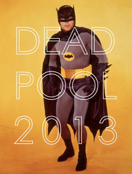 Adam West - Dead Pool 2013 Mascot