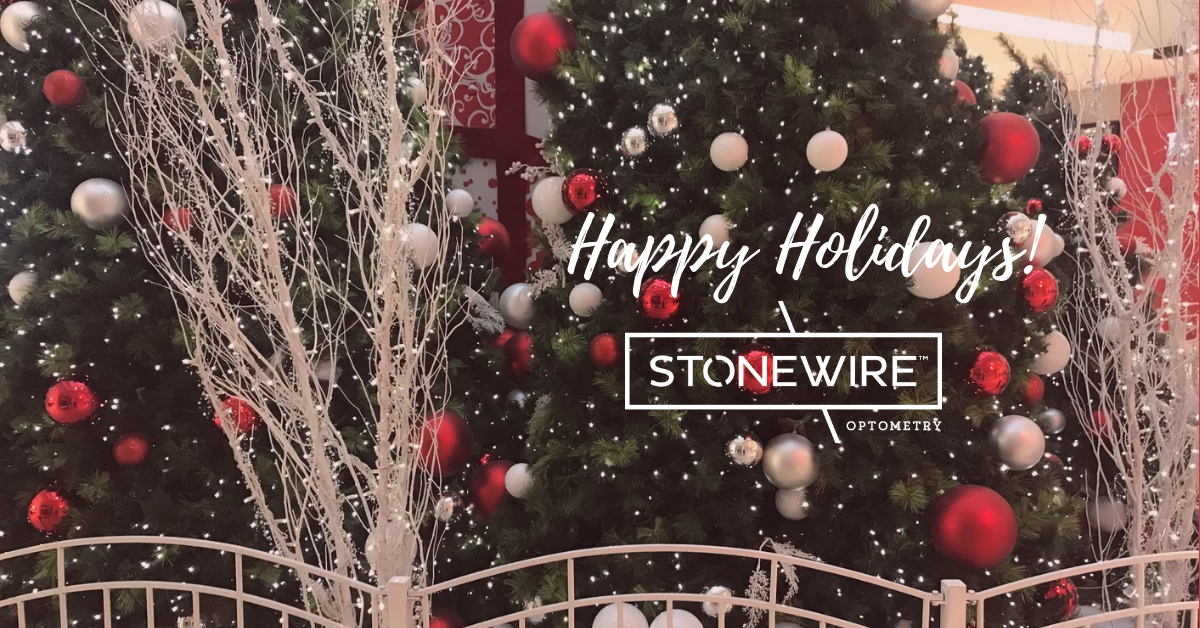 Happy Holidays from Stonewire Optometry in Kingsway Mall