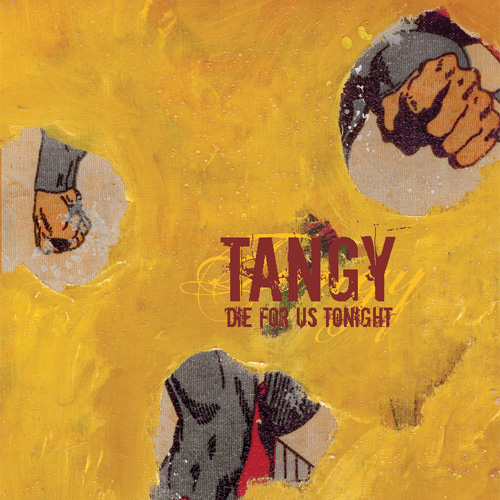 Die for Us Tonight  by Tangy, Audio CD.