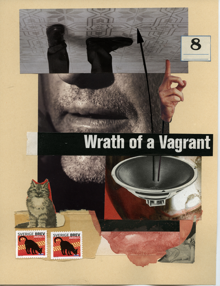 Wrath of a Vagrant