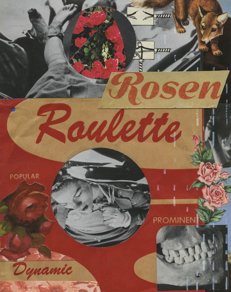 Rosen Roulette