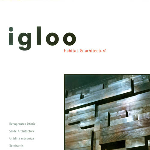Igloo: Archituri Vazute Prin  Editura Igloo Media; Finland 2006
