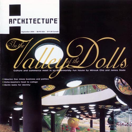 """Architecture  """"Valley of the Dolls"""" 2004"""