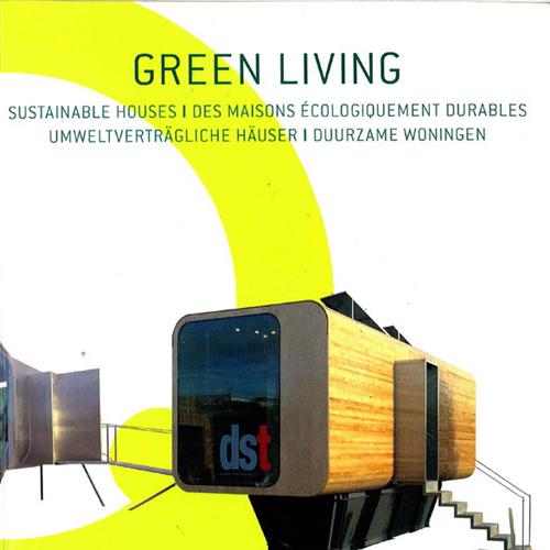 Green Living  Loft Publications; Belgium  2009