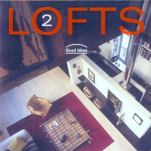 LOFTS 2  LOFT Publications; Barcelona 2006