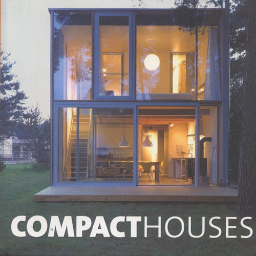 Compact Houses  Page One Publishing Private Limited; Singapore 2005