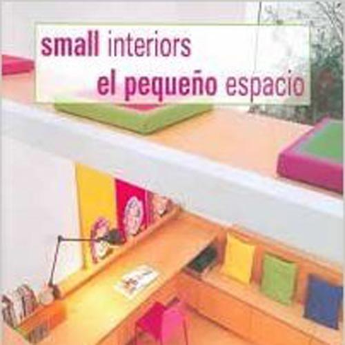 Small Interiors  H Kliczkowsky; Spain 2007
