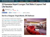 "Business Insider  ""10 Awesome Airport Lounges"" January 22, 2013"