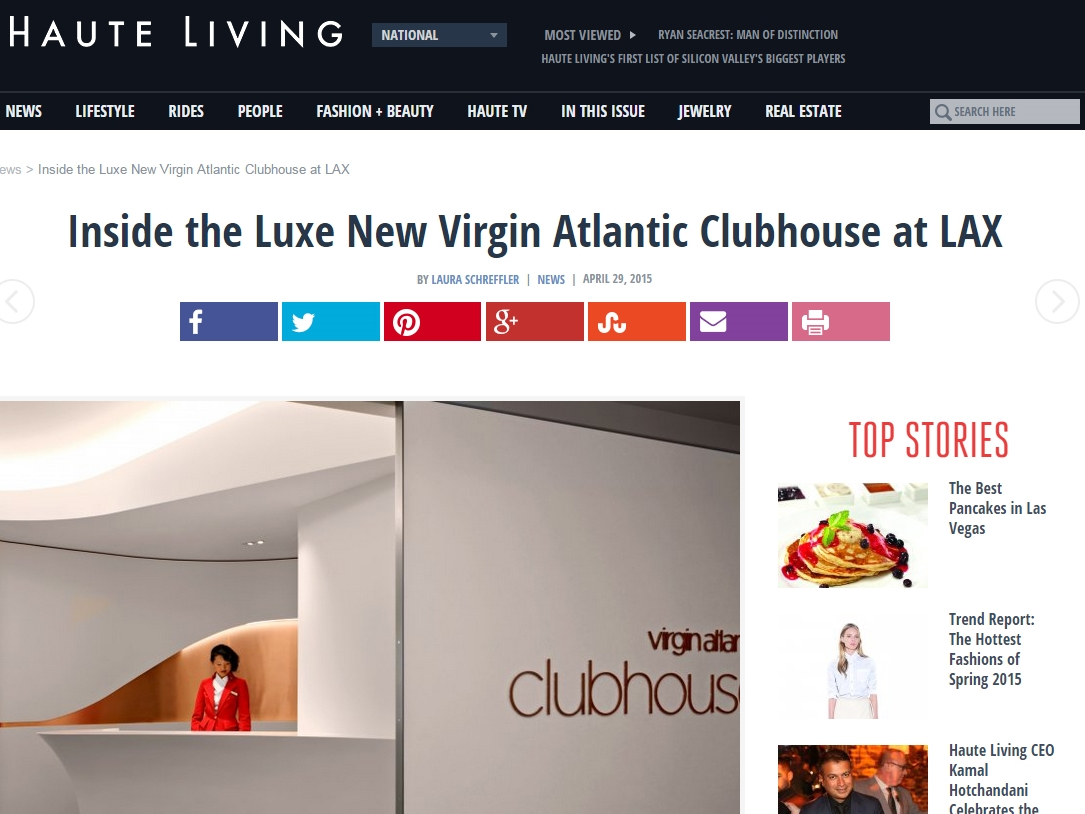 "Haute Living  ""Inside the Luxe New Virgin Atlantic Clubhouse at LAX"" April 29, 2015"