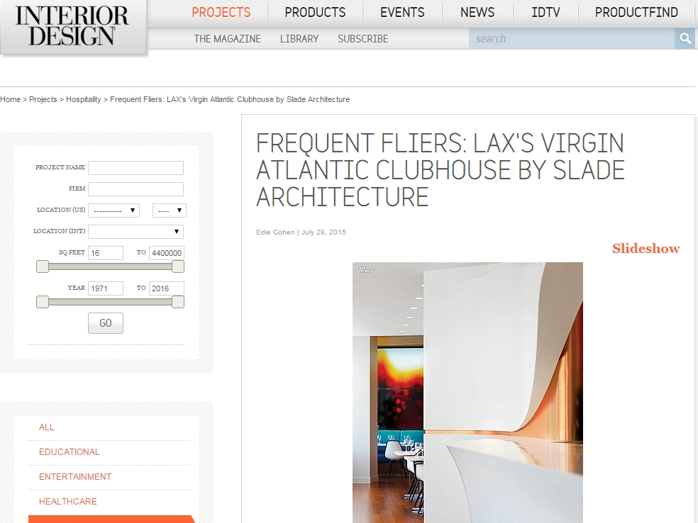 "Interior Design Magazine  ""Frequent Fliers: LAX's Virgin Atlantic Clubhouse by Slade Architecture"" July 29, 2015"