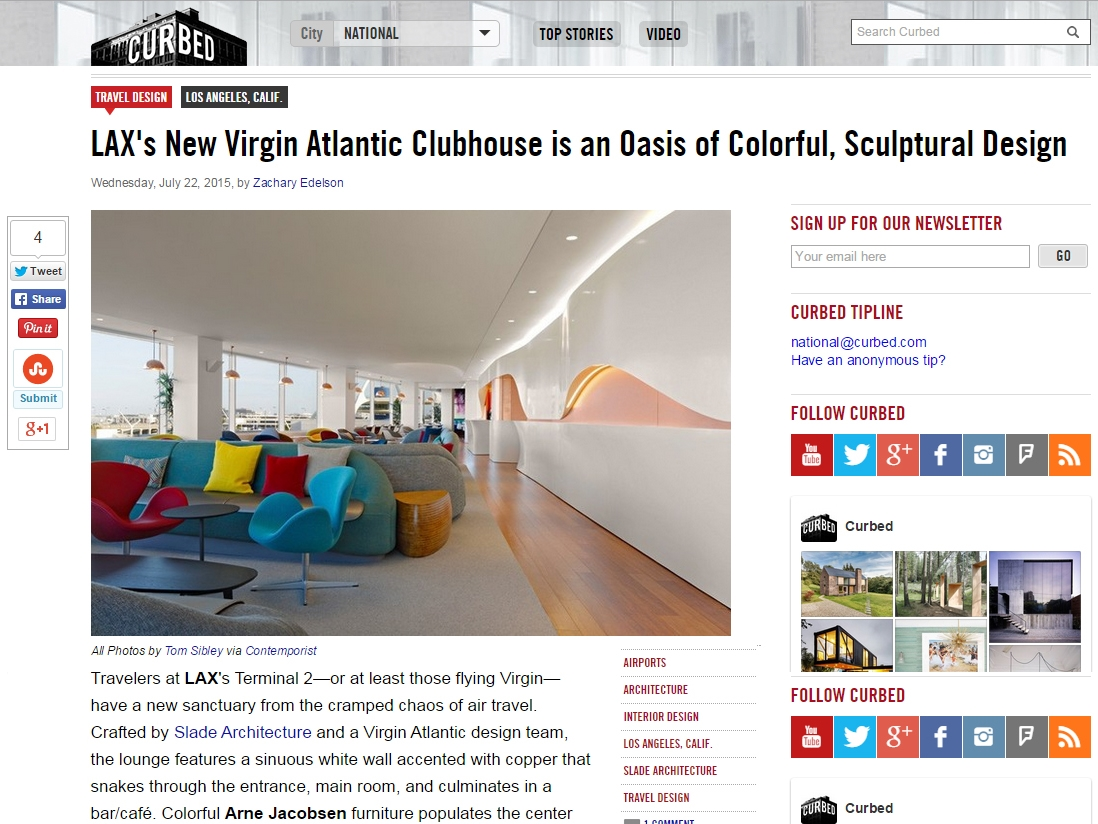 "Curbed  ""LAX's New Virgin Atlantic Clubhouse is an Oasis of Colorful, Sculptural Design"" July 22, 2015"