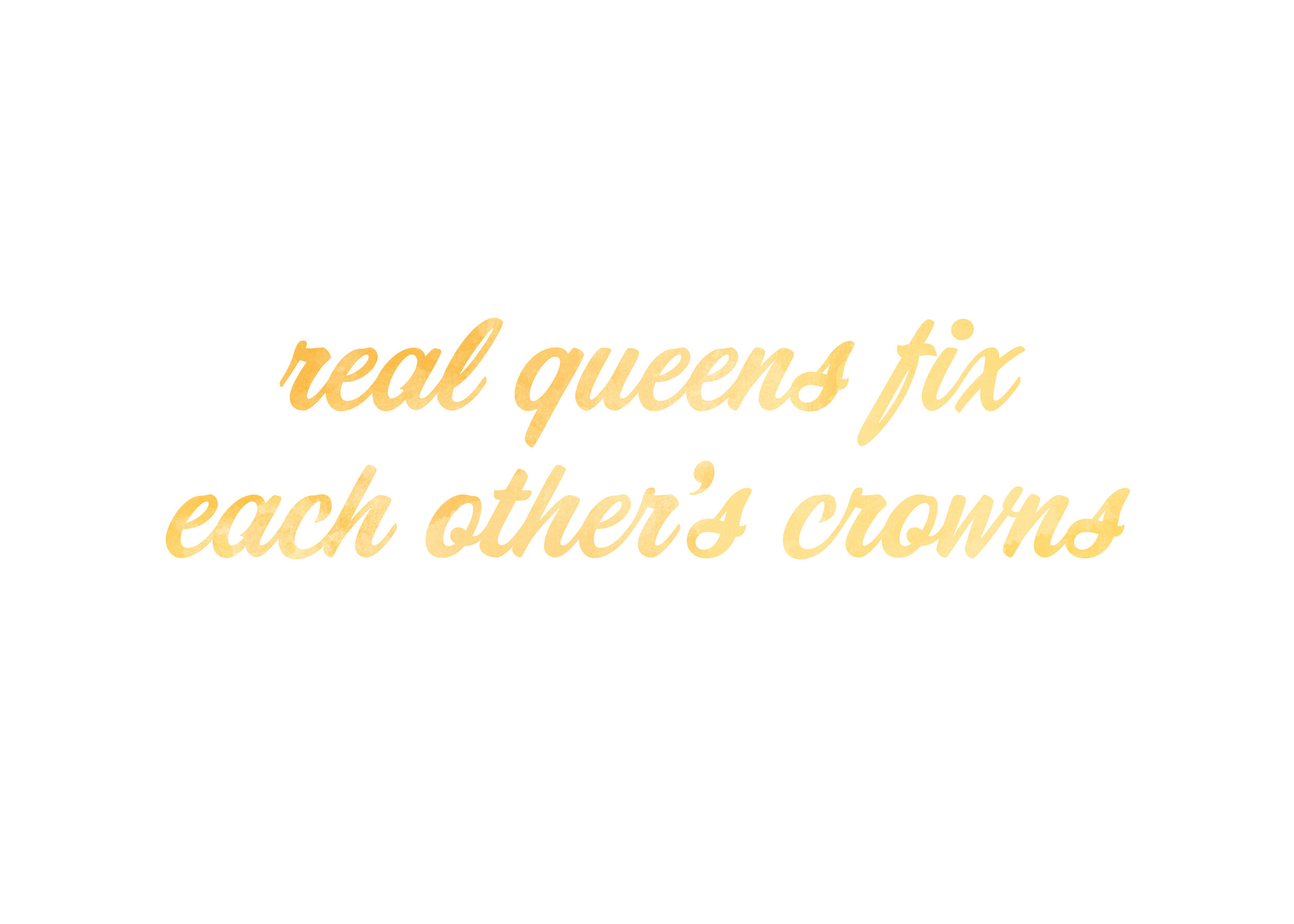Real-Queens-Quote-Gold-Cursive.jpg