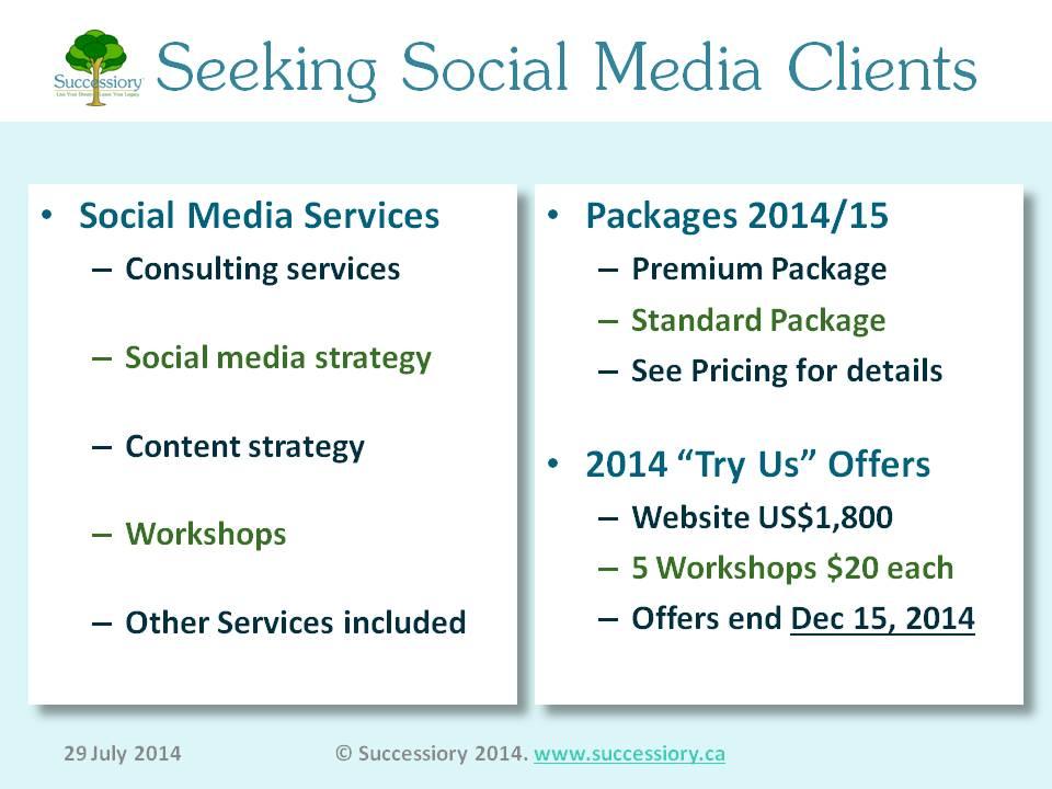Source:  www.successiory.ca/blog/2014-7-29-successiory-seeking-social-media-management-clients