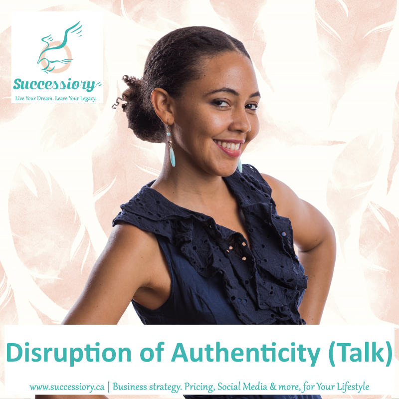 2016_Disruption-of-Authenticity(Successiory).png